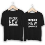 Management is Under New Manger Couple T-Shirts