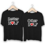 Better Half and Other Half Couple T-Shirts
