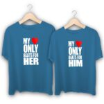 My Heart only beats for Him and Her Couple T-Shirts