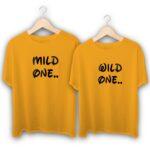 Mild One Wild One Couple T-Shirts