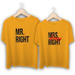 Mr Right and Mrs Always Right Couple T-Shirts