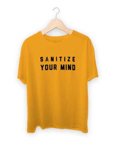 Sanitize Your Mind T-shirt