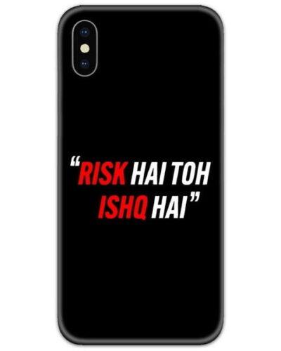 Scam Risk Hai Toh Ishq Hai Slim Case Back Cover