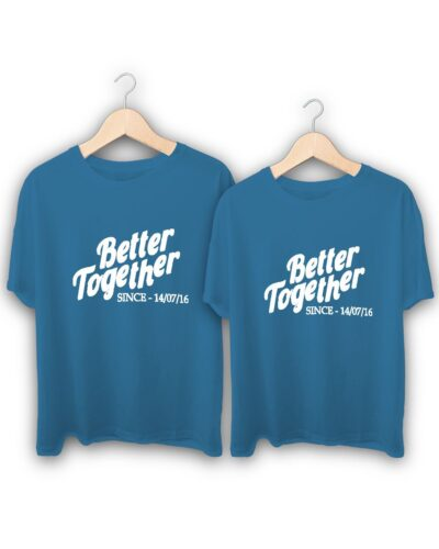 Better Together Couple T-Shirts