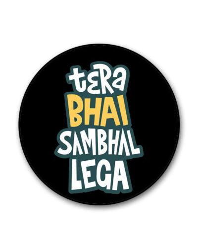 Bhai Sambhal Lega Popgrip