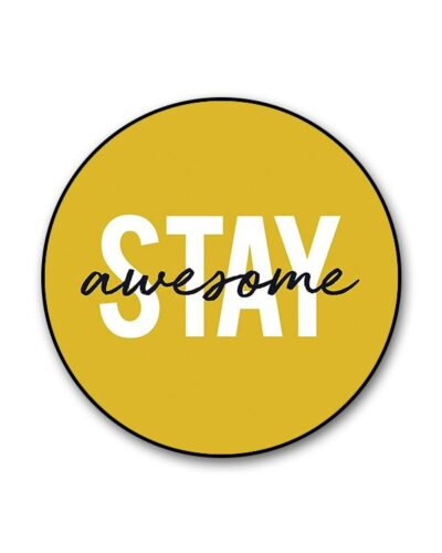 Stay Awesome Popgrip
