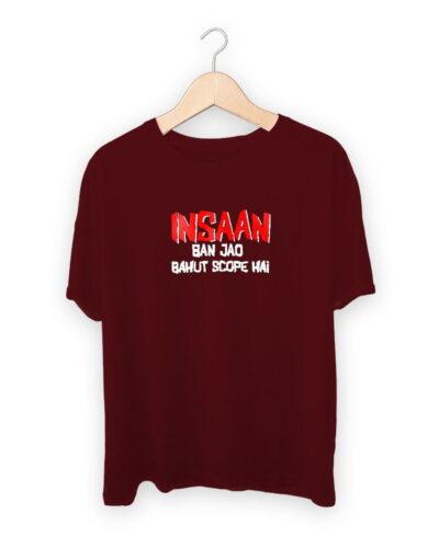 Insaan Ban Jao T-shirt