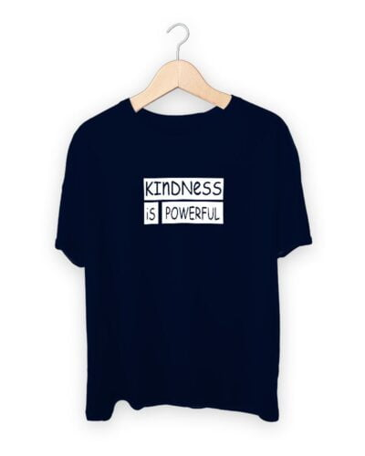 Kindness Is Powerful T-shirt