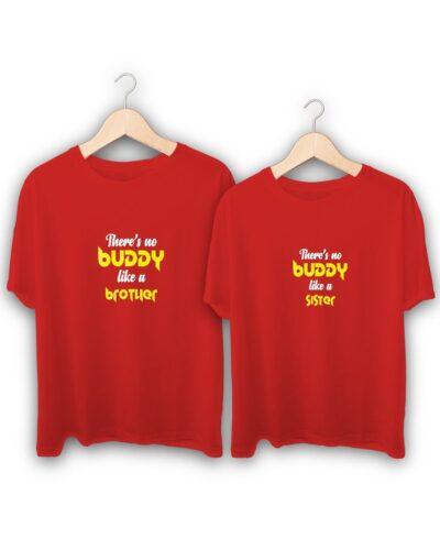 Theres No Buddy Like A Brother Sister Raksha Bandhan Design T-Shirts