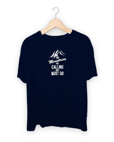 The Moutains Are Calling T-shirt
